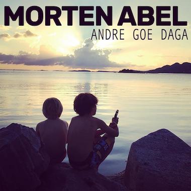 Morten Abel - Andre Goe Daga