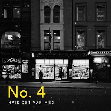 No. 4 — Hvis Det Var Meg